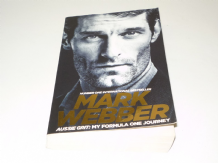 Mark Webber . Aussie Grit : My Formula One Journey (Webber 2016) paperback